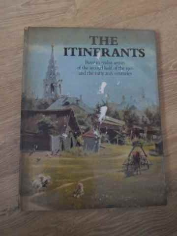 the itinerants russian realist artists of the second half of the 19-th and the early 20-th centurie  colectiv