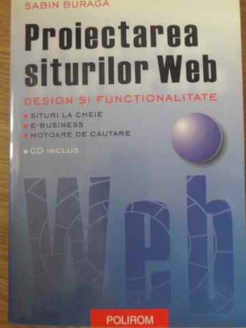 proiectarea siturilor web design si functionalitate (cd inclus)                                      sabin buraga