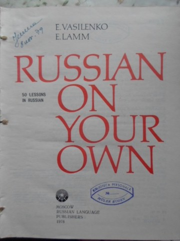 RUSSIAN ON YOUR OWN 50 LESSONS IN RUSSIAN. LEARNING TO READ RUSSIAN (2 VOL. COLEGATE)     ...