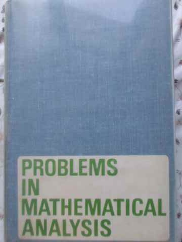 PROBLEMS IN MATHEMATICAL ANALYSIS                                                         ...