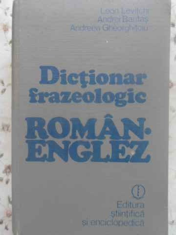 DICTIONAR FRAZEOLOGIC ROMAN-ENGLEZ                                                        ...