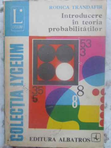 INTRODUCERE IN TEORIA PROBABILITATILOR                                                    ...