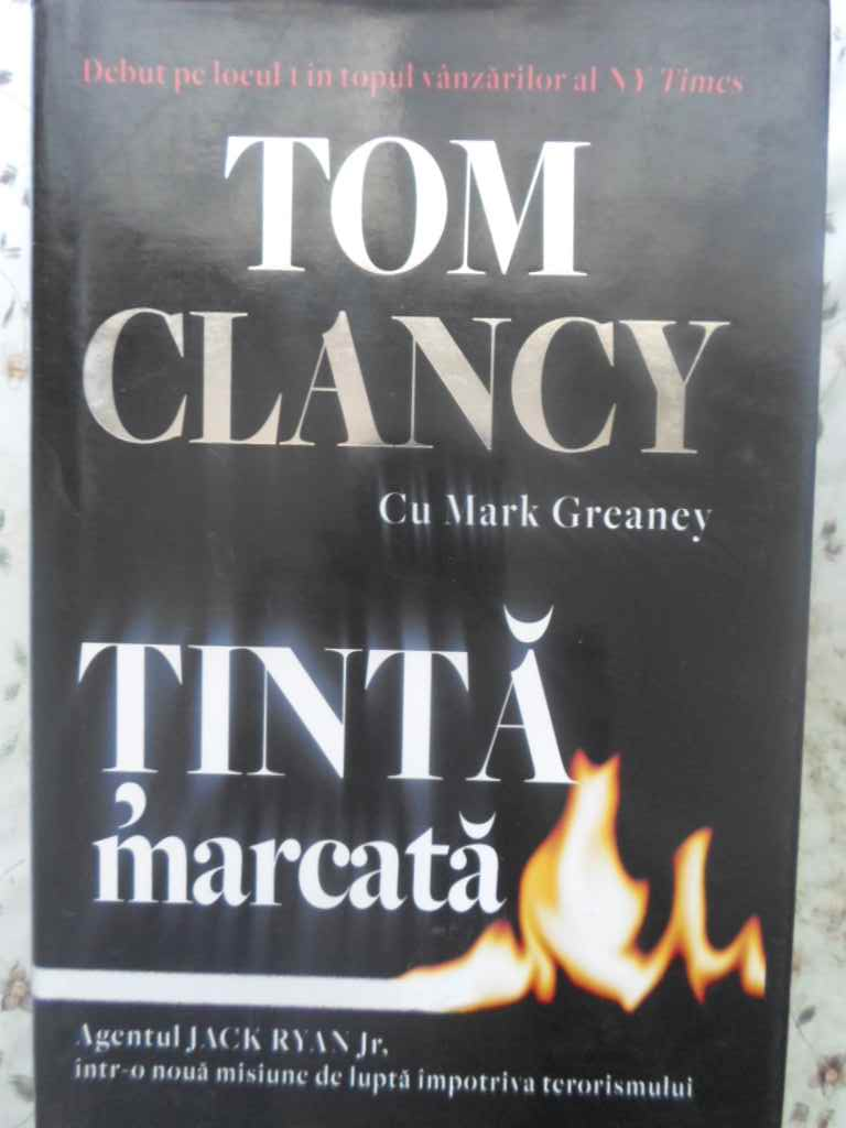 tinta marcata                                                                                        tom clancy cu mark greaney
